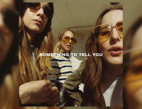 HAIM-Something To Tell You Vinyl Night May 3rd!